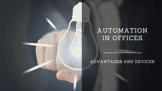 AUTOMATION IN OFFICES
